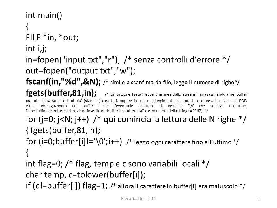 in=fopen( input.txt , r ); /* senza controlli d'errore */