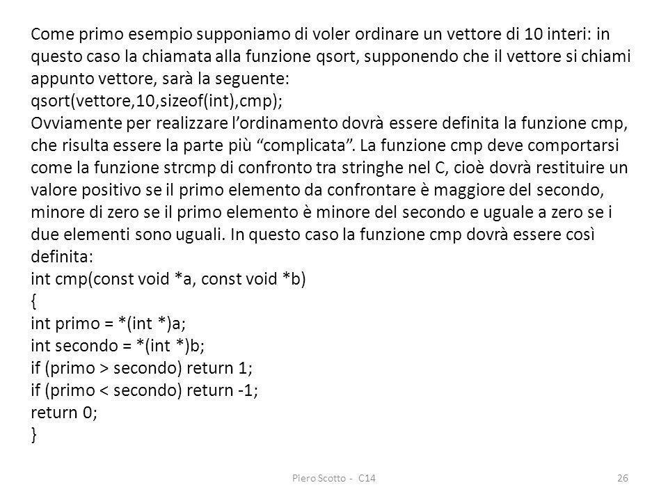 qsort(vettore,10,sizeof(int),cmp);