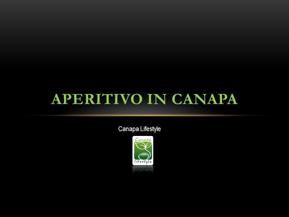 APERITIVO IN CANAPA Canapa Lifestyle