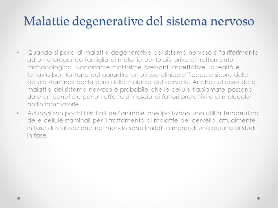 Malattie degenerative del sistema nervoso