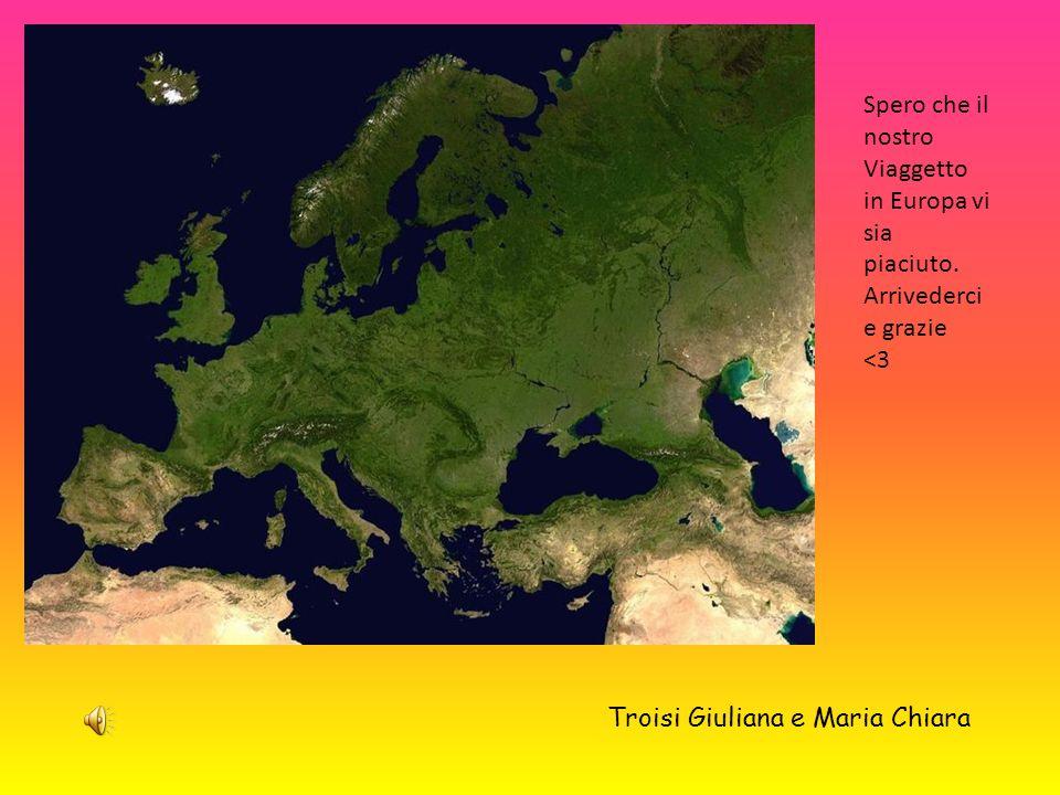 Spero che il nostro Viaggetto in Europa vi sia piaciuto.