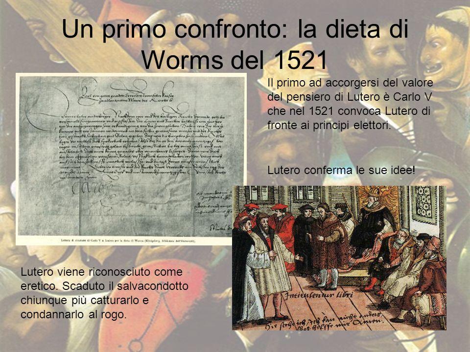 Un primo confronto: la dieta di Worms del 1521