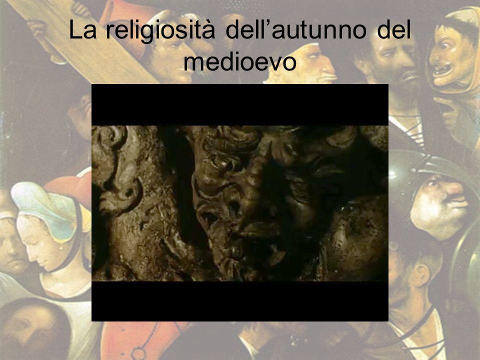 La religiosità dell'autunno del medioevo