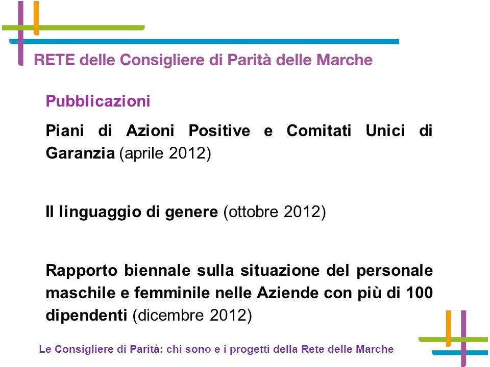 Piani di Azioni Positive e Comitati Unici di Garanzia (aprile 2012)