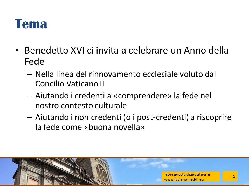 Tema Benedetto XVI ci invita a celebrare un Anno della Fede