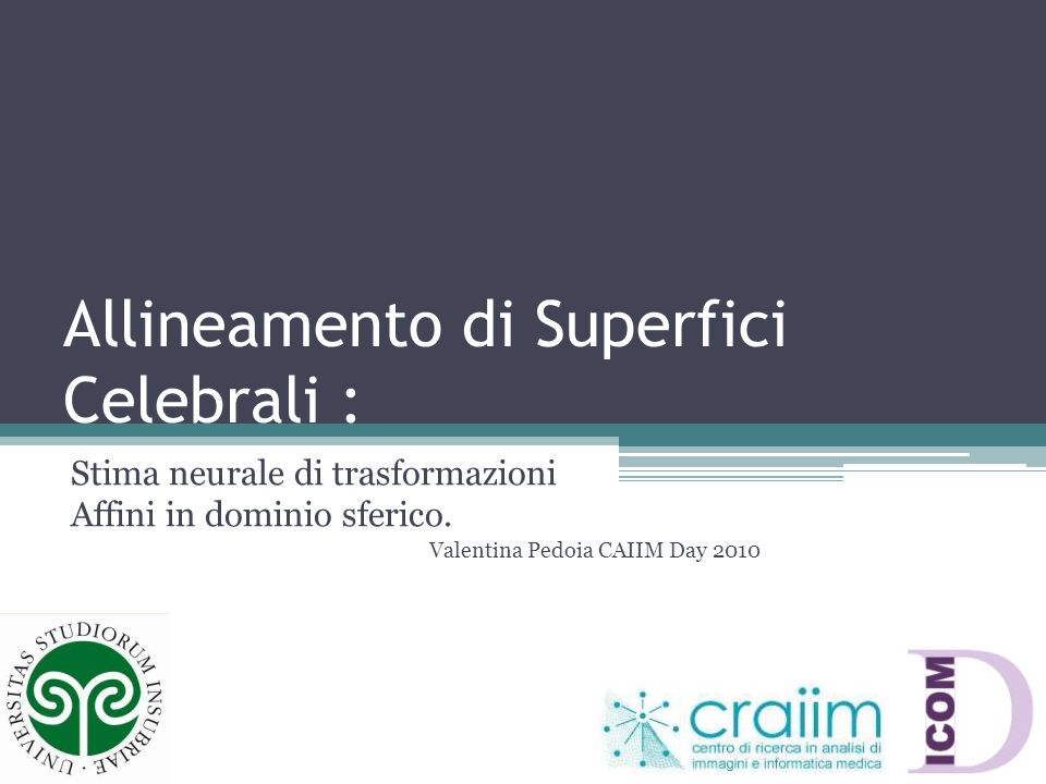 Allineamento di Superfici Celebrali :