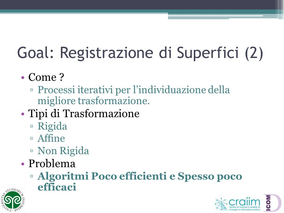 Goal: Registrazione di Superfici (2)