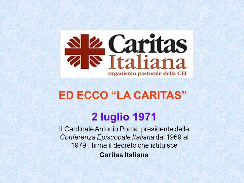 ED ECCO LA CARITAS 2 luglio 1971