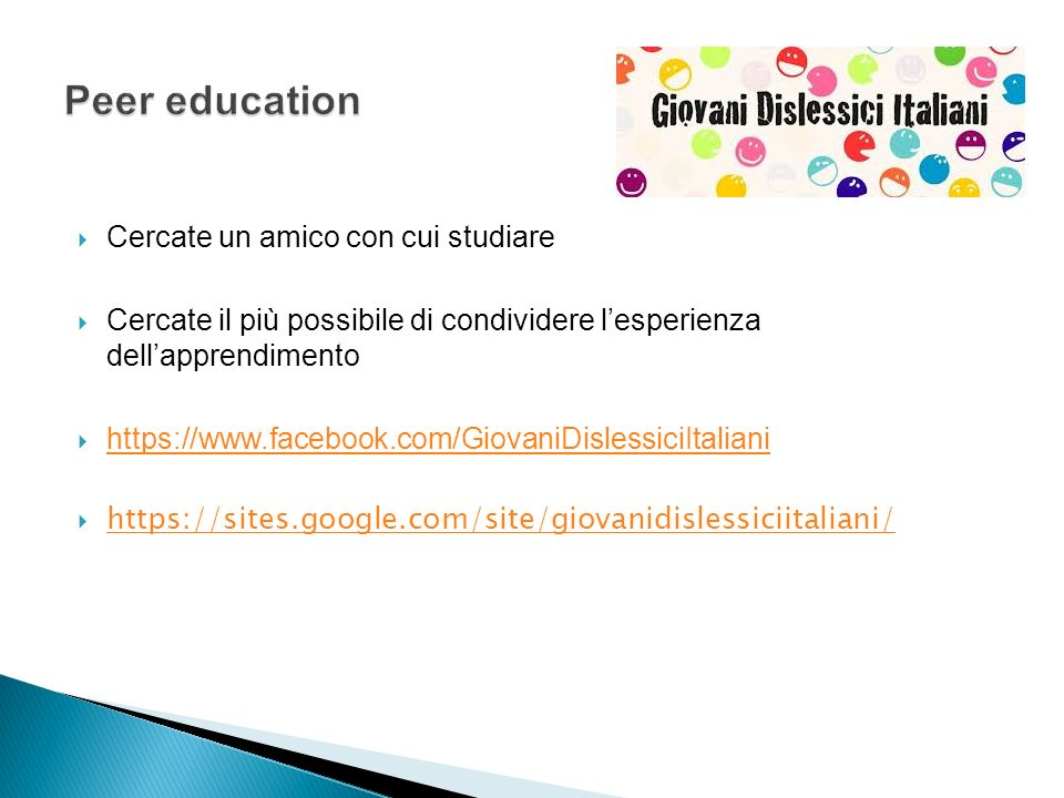 Peer education Cercate un amico con cui studiare