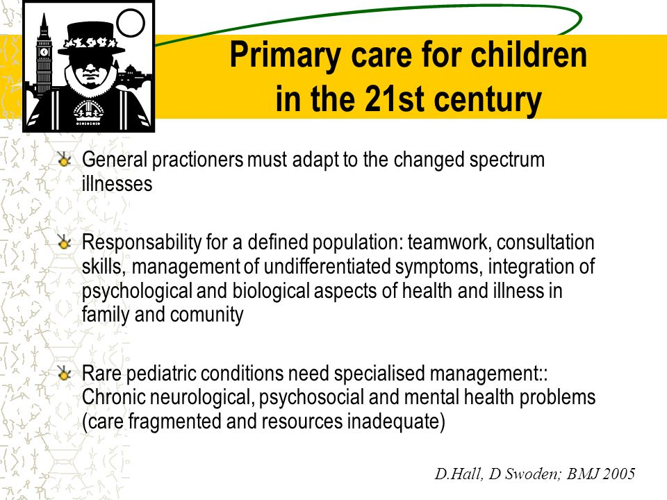 Primary care for children in the 21st century