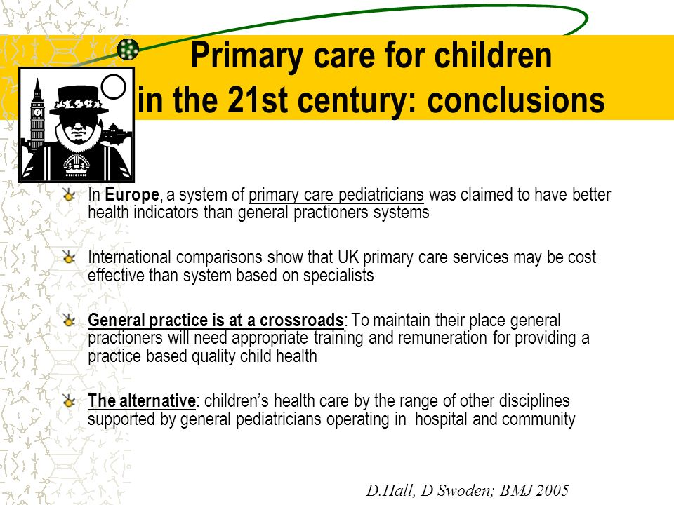 Primary care for children in the 21st century: conclusions
