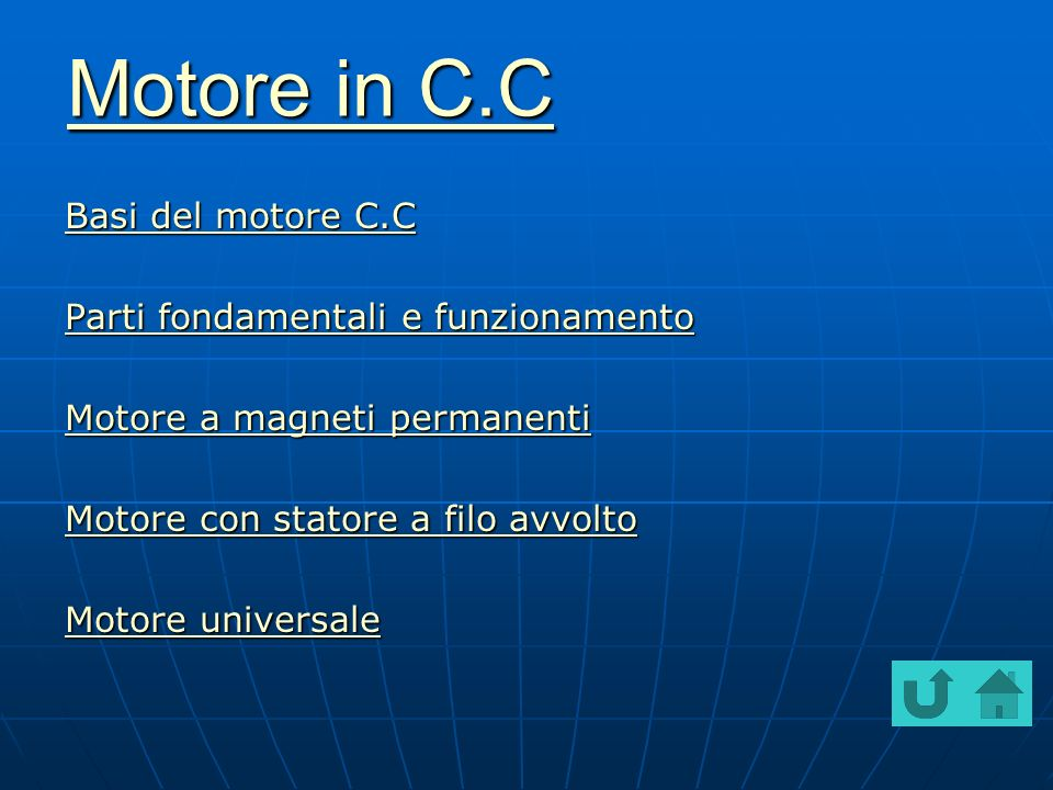 Motore in C.C Basi del motore C.C Parti fondamentali e funzionamento