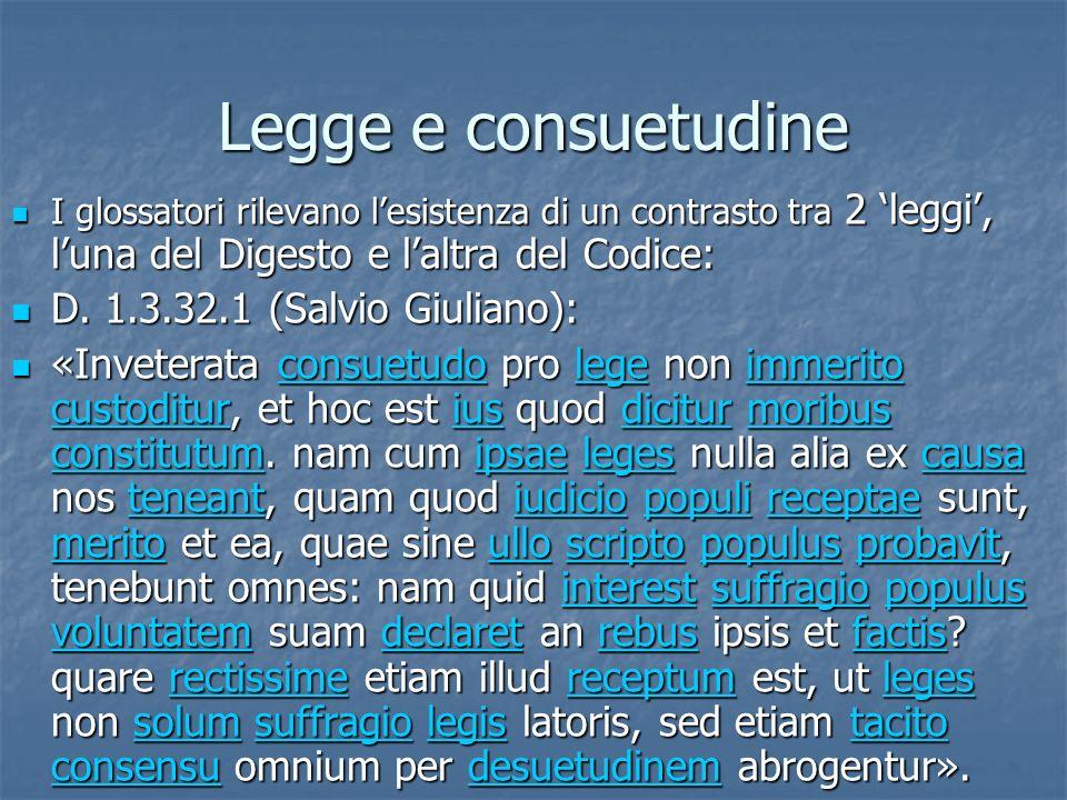 Legge e consuetudine D. 1.3.32.1 (Salvio Giuliano):