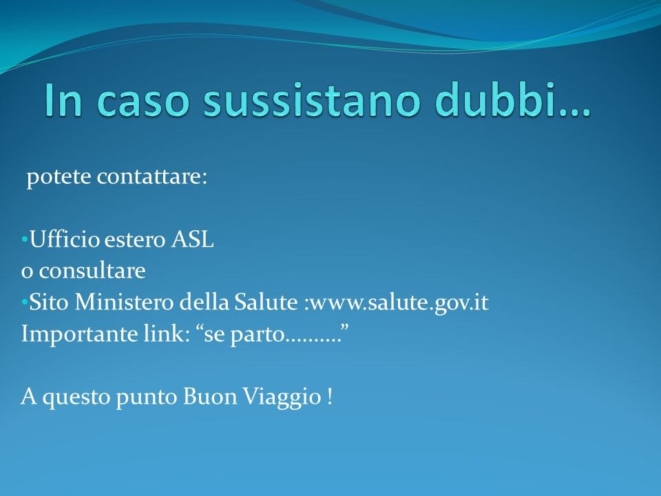 In caso sussistano dubbi…