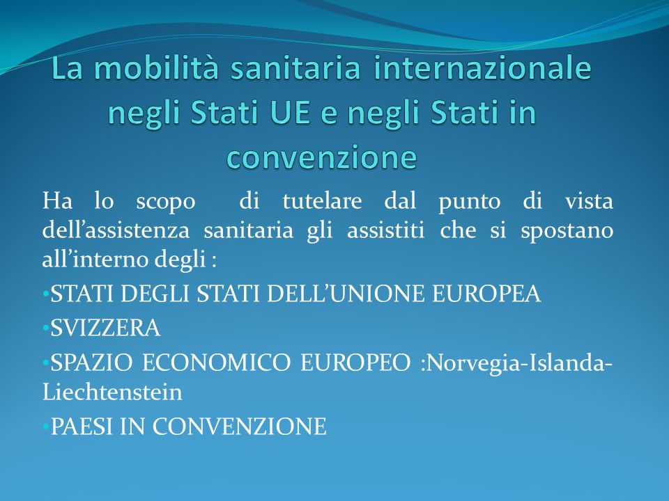 La mobilità sanitaria internazionale negli Stati UE e negli Stati in convenzione