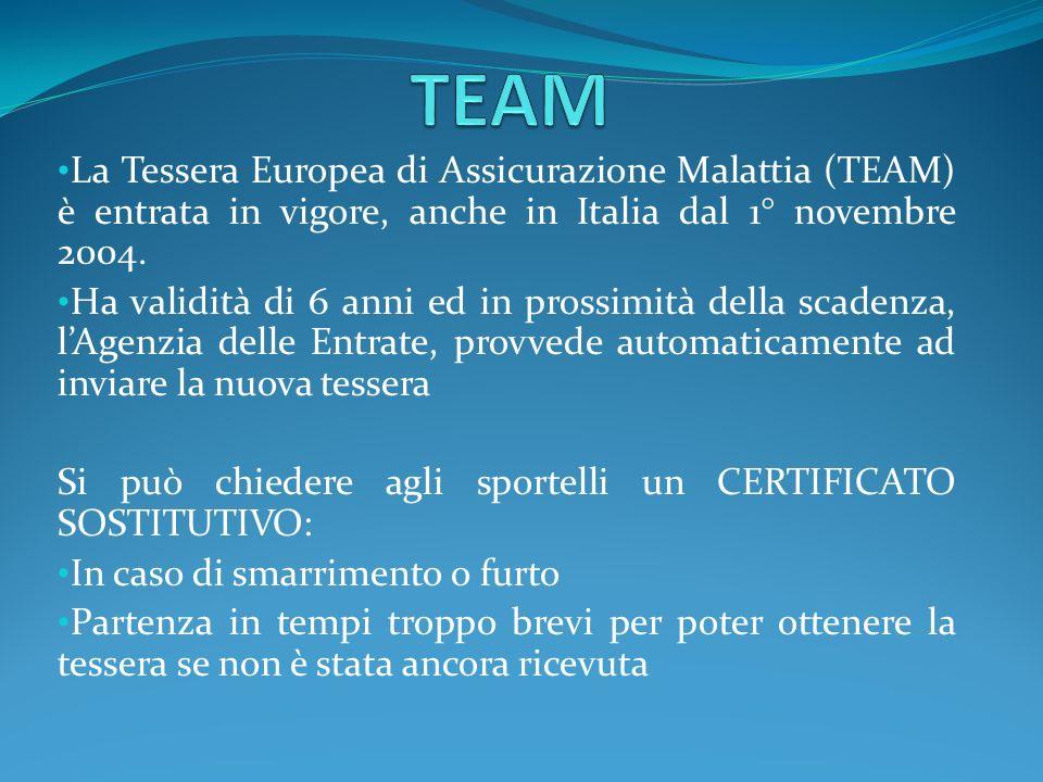 TEAMLa Tessera Europea di Assicurazione Malattia (TEAM) è entrata in vigore, anche in Italia dal 1° novembre 2004.