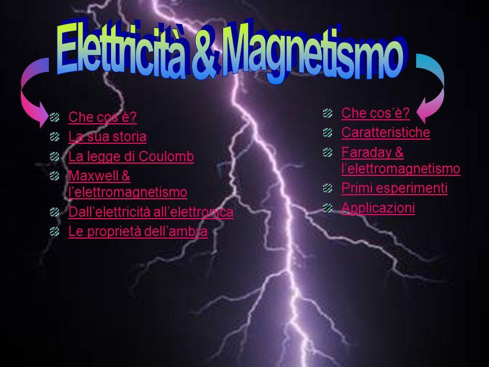 Elettricità & Magnetismo