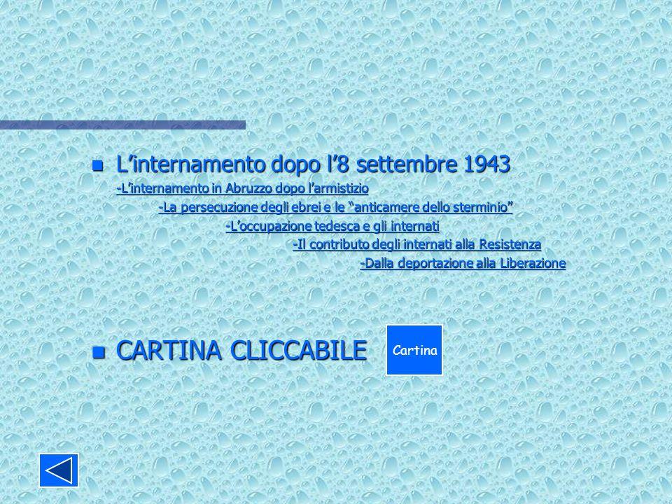 CARTINA CLICCABILE L'internamento dopo l'8 settembre 1943