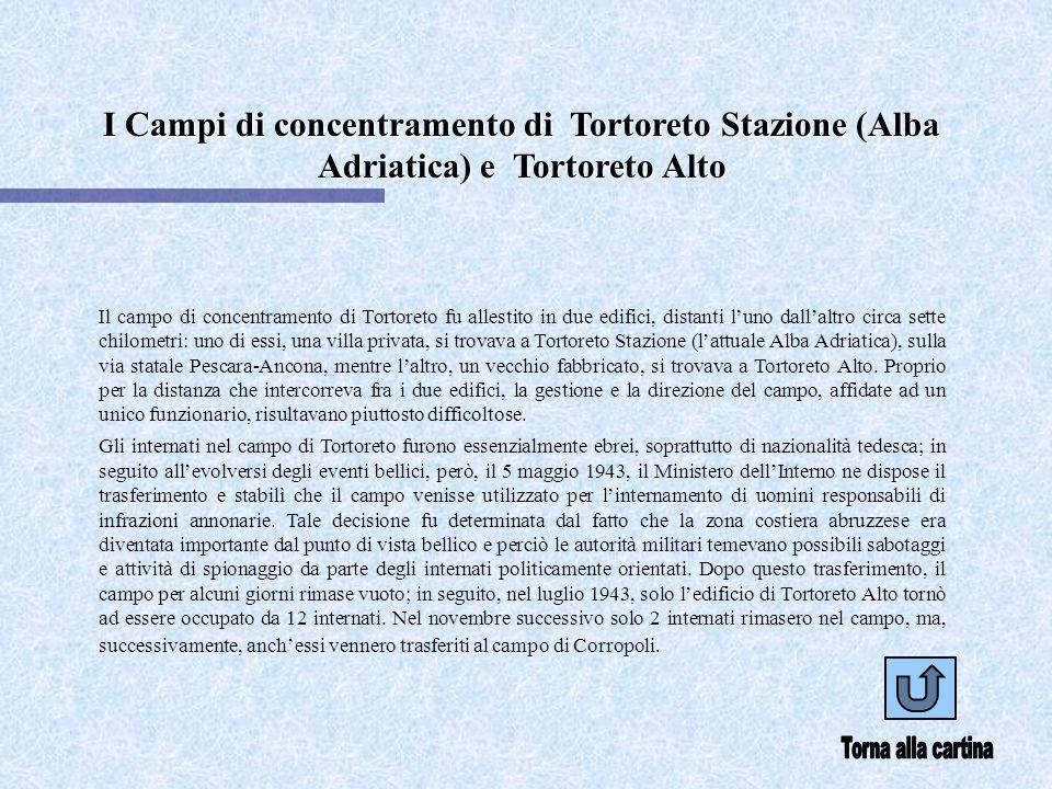 I Campi di concentramento di Tortoreto Stazione (Alba Adriatica) e Tortoreto Alto