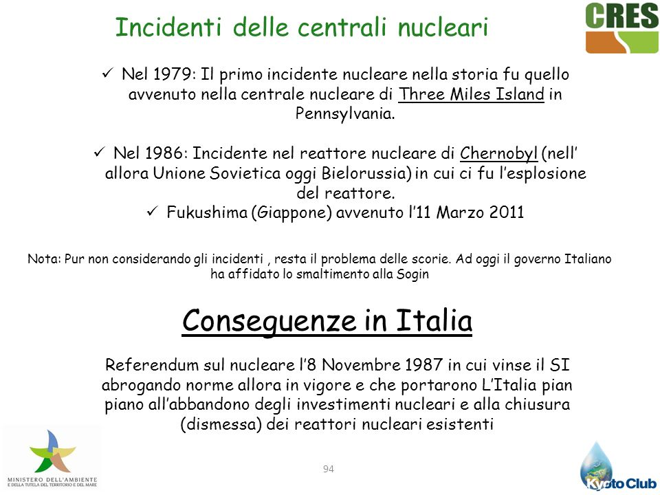 Conseguenze in Italia Incidenti delle centrali nucleari
