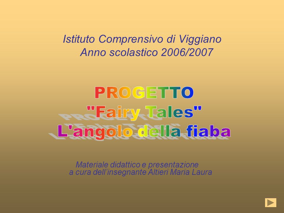 Istituto Comprensivo di Viggiano Anno scolastico 2006/2007