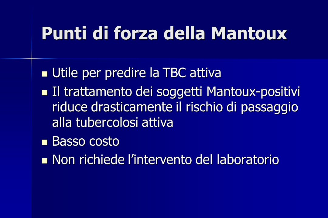 Punti di forza della Mantoux