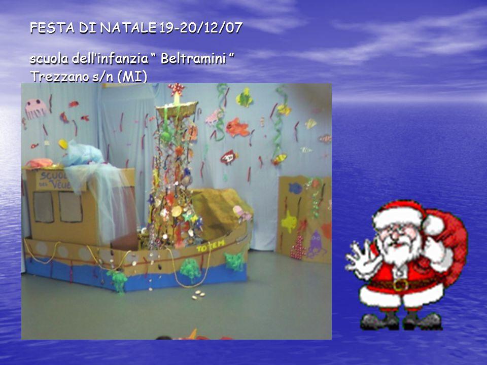 FESTA DI NATALE 19-20/12/07 scuola dell'infanzia Beltramini Trezzano s/n (MI)