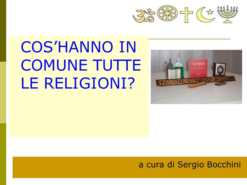 COS'HANNO IN COMUNE TUTTE LE RELIGIONI