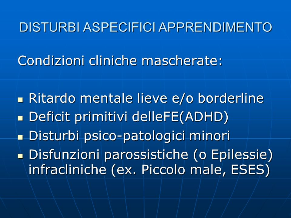 DISTURBI ASPECIFICI APPRENDIMENTO