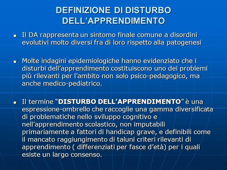 DEFINIZIONE DI DISTURBO DELL'APPRENDIMENTO