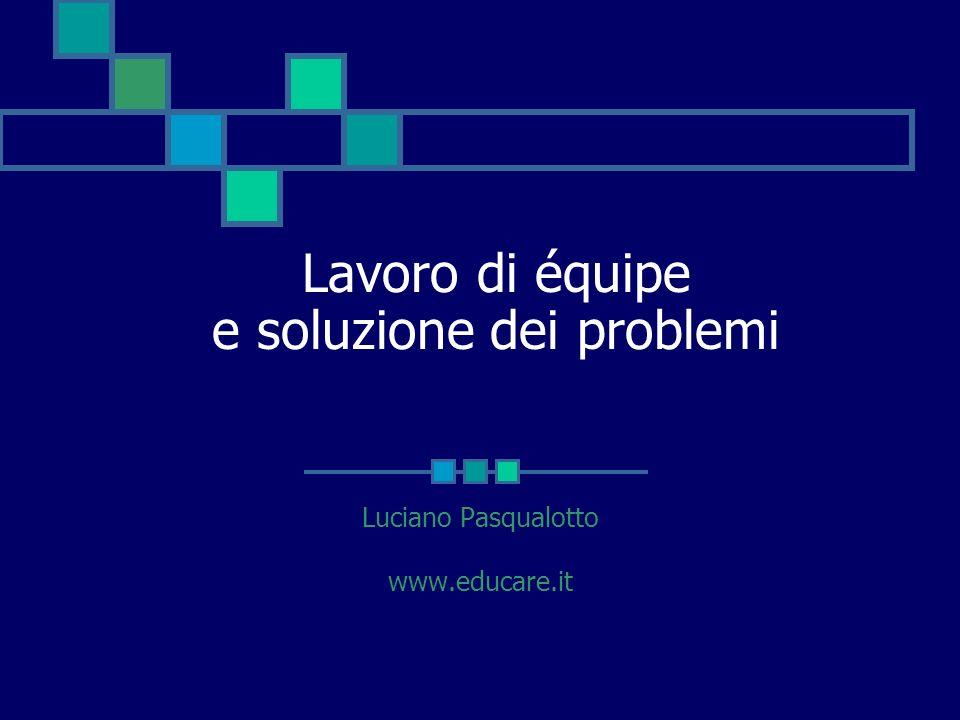 Lavoro di équipe e soluzione dei problemi