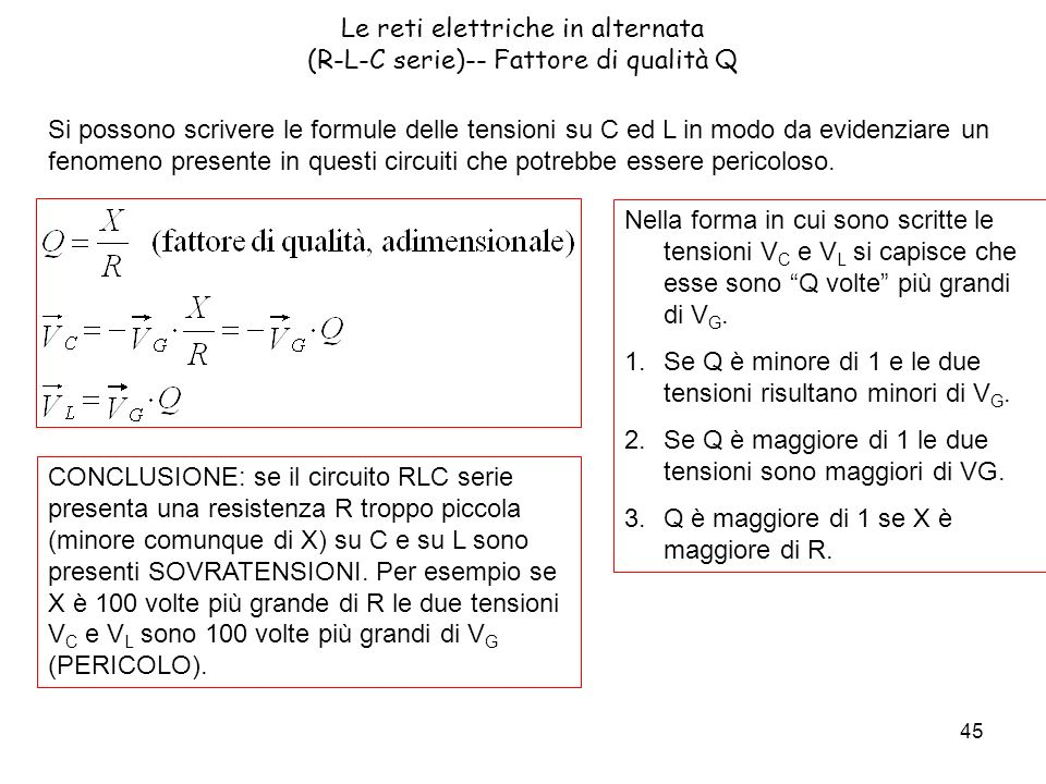 Le reti elettriche in alternata (R-L-C serie)-- Fattore di qualità Q