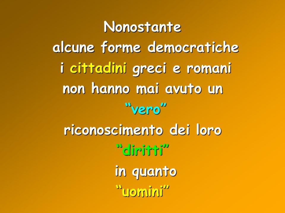 alcune forme democratiche i cittadini greci e romani