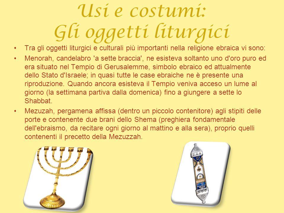 Usi e costumi: Gli oggetti liturgici