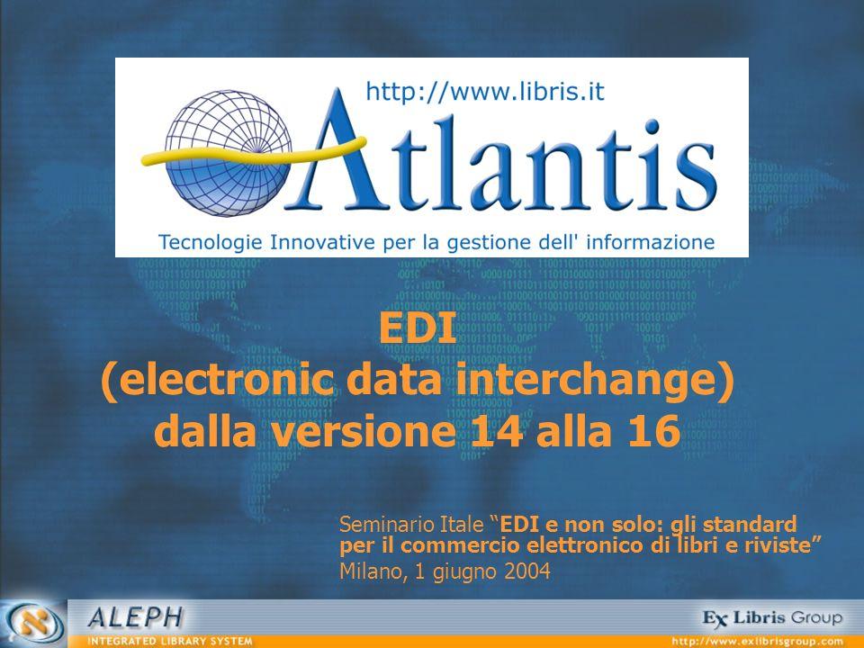 EDI (electronic data interchange) dalla versione 14 alla 16