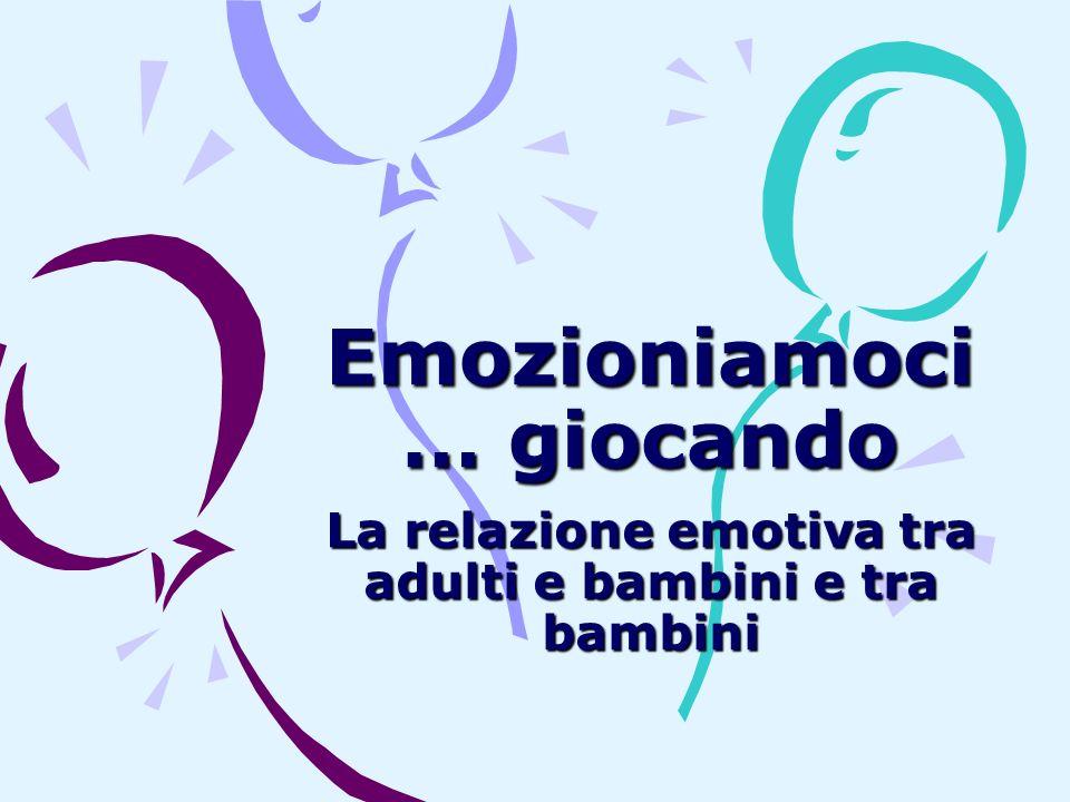 Emozioniamoci… giocando