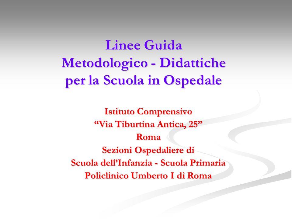 Linee Guida Metodologico - Didattiche per la Scuola in Ospedale