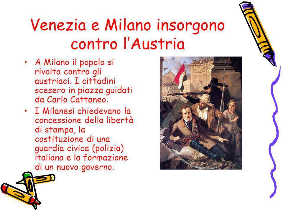Venezia e Milano insorgono contro l'Austria