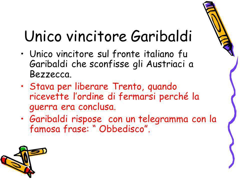 Unico vincitore Garibaldi
