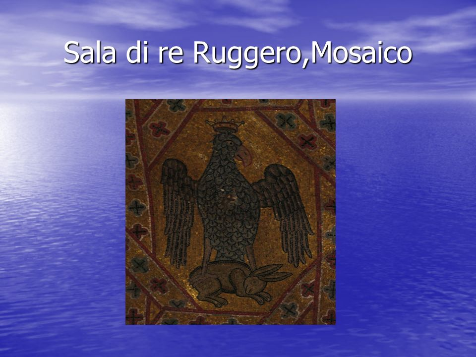 Sala di re Ruggero,Mosaico