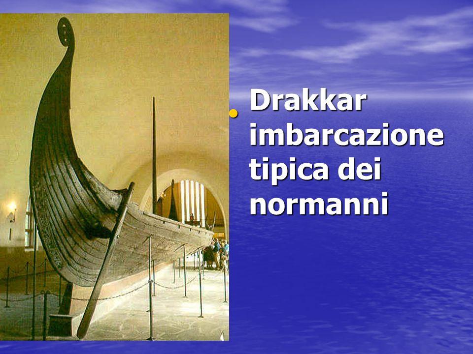 Drakkar imbarcazione tipica dei normanni