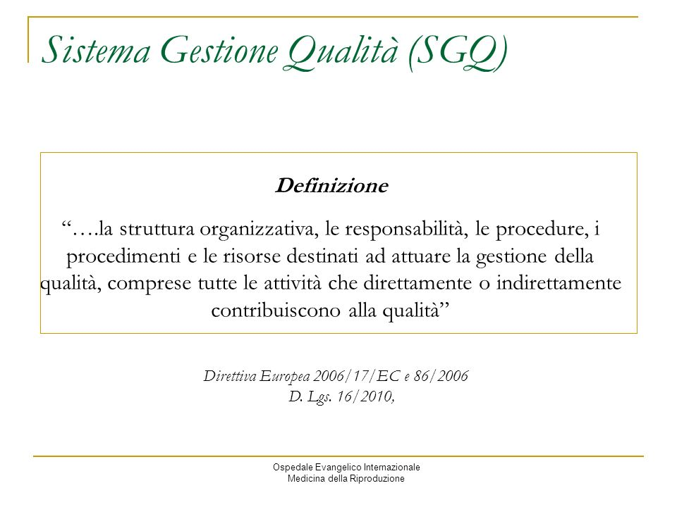 Sistema Gestione Qualità (SGQ)
