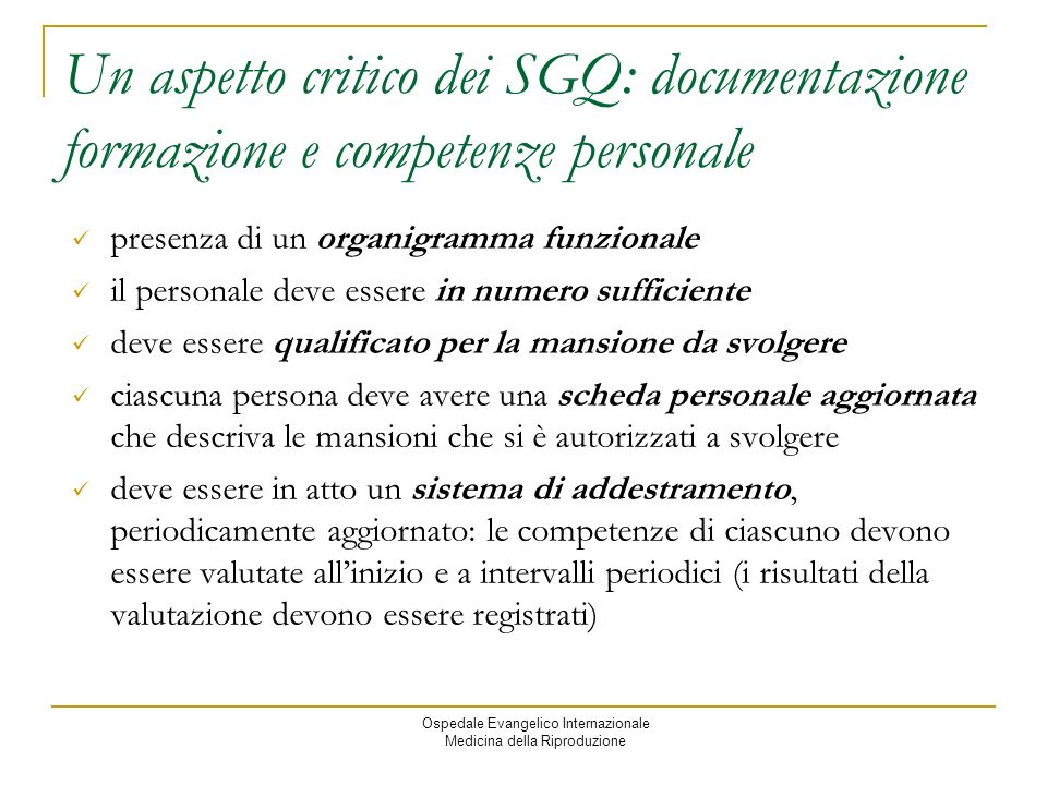 Un aspetto critico dei SGQ: documentazione formazione e competenze personale
