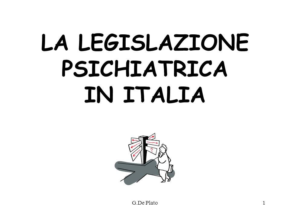LA LEGISLAZIONE PSICHIATRICA IN ITALIA