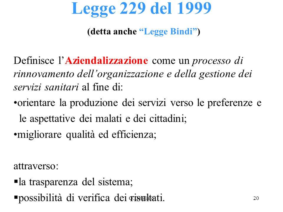 Legge 229 del 1999 (detta anche Legge Bindi )