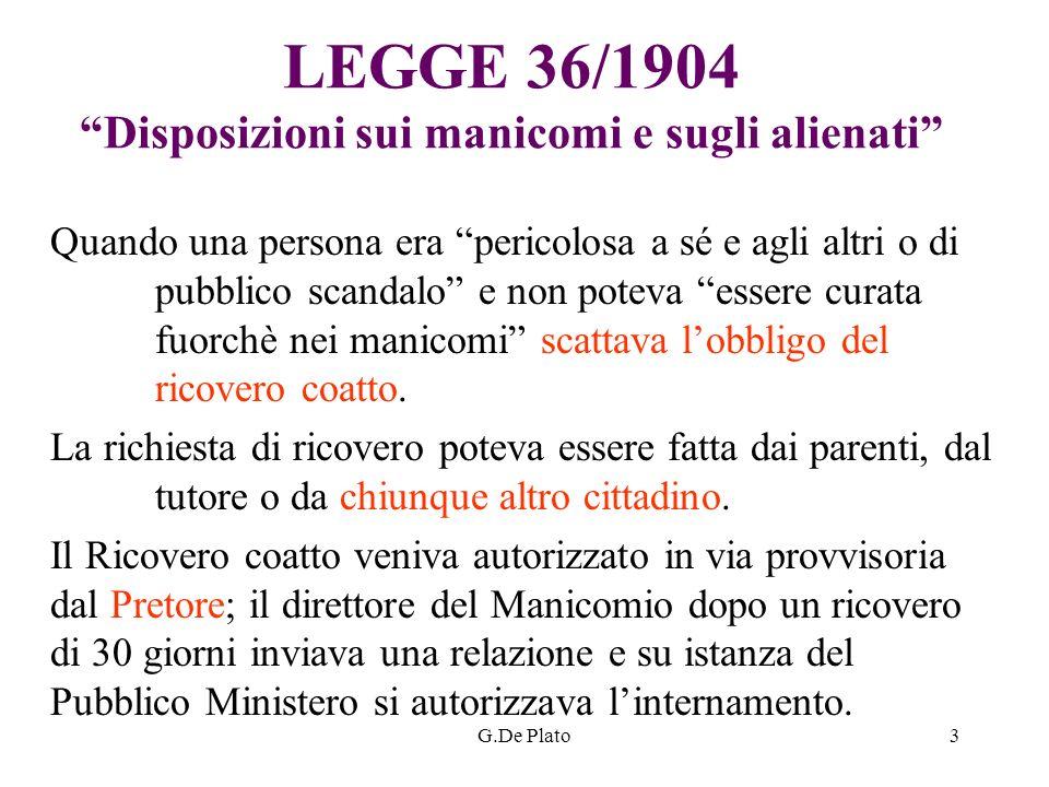 LEGGE 36/1904 Disposizioni sui manicomi e sugli alienati