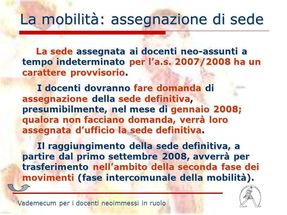 La mobilità: assegnazione di sede