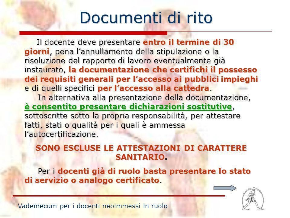 SONO ESCLUSE LE ATTESTAZIONI DI CARATTERE SANITARIO.