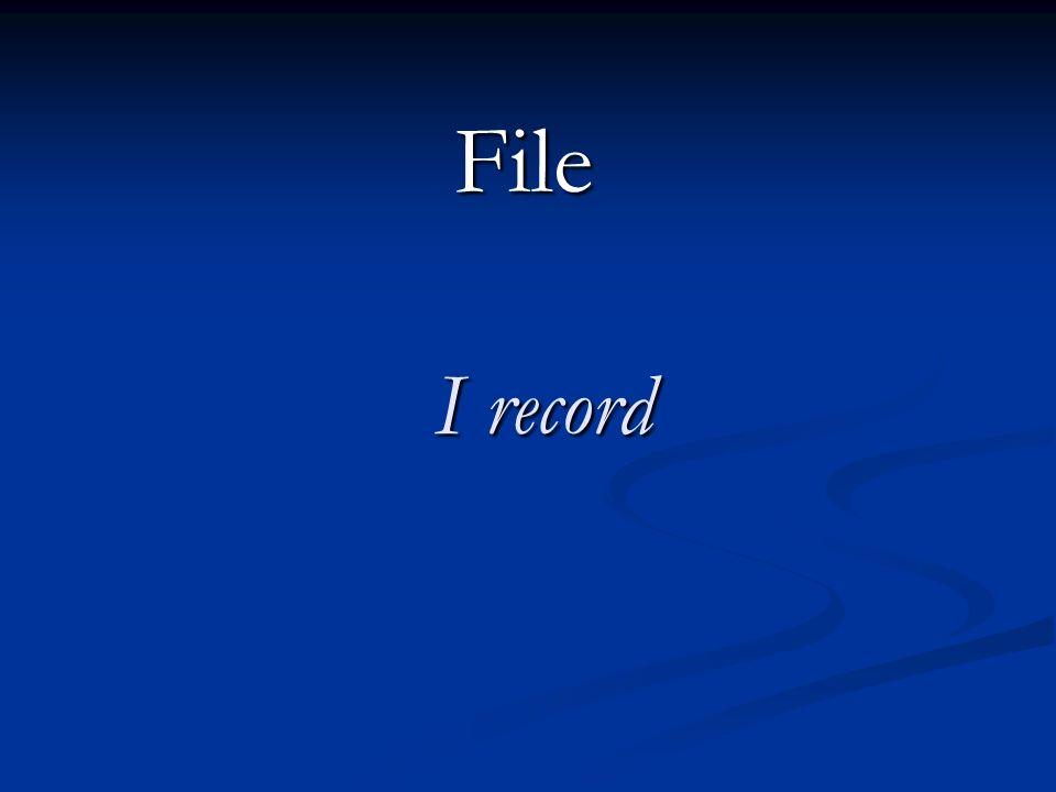 File I record