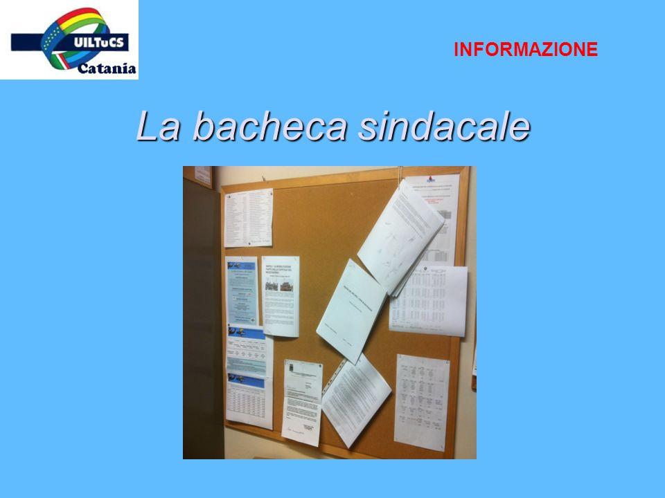 INFORMAZIONE La bacheca sindacale